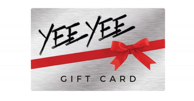 Yee Yee Gift Card